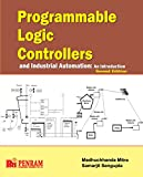Programmable Logic Controllers and Industrial Automation: An Introduction 2nd Edition