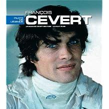 FRANCOIS CEVERT PILOTE DE LEGENDE