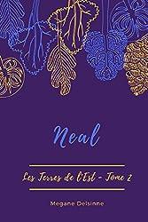 Neal (Les Terres de l'Est t. 2)