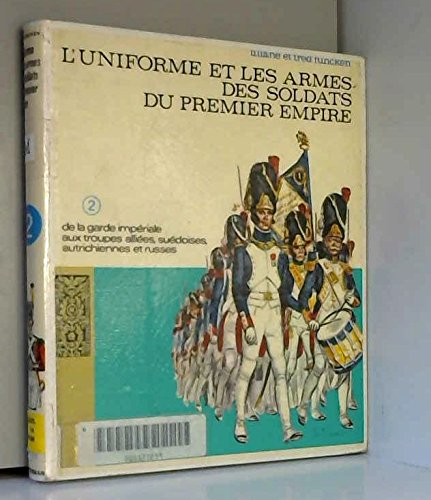 LES COSTUMES DE L'EMPIRE. Tome 2 par Liliane Funcken