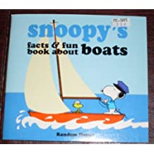 Snoopy's Facts and Fun Book About Boats by Charles M. Schulz (1984-12-05)