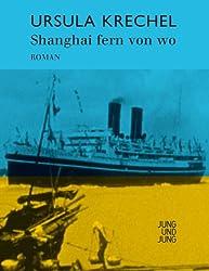 Shanghai fern von wo: Roman