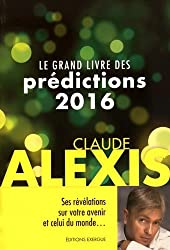 Grand Livre des Predictions 2016 (le)
