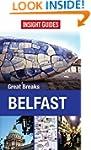 Insight Guides: Great Breaks Belfast...