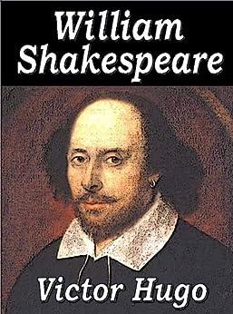 William Shakespeare (French Edition) von [Hugo, Victor]