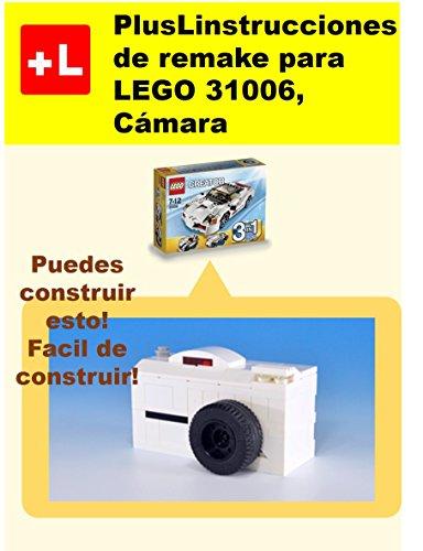PlusLinstrucciones de remake para LEGO 31006, Cámara: Usted puede construir Cámara de sus propios ladrillos por PlusL