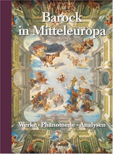 Wiener Jahrbuch für Kunstgeschichte 55/56. Barock in Mitteleuropa: Werke - Phänomene - Analysen