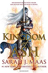 Throne of Glass, tome 7 : Kingdom of Ash par Maas
