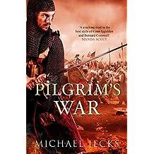 Pilgrim's War (Crusader 1)