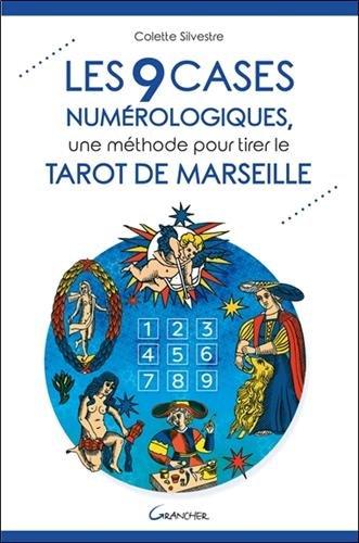 Les 9 cases numrologiques, une mthode pour tirer le Tarot de Marseille