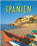 Reise durch Spanien: Ein Bildband mit über 165 Bildern auf 140 Seiten - STÜRTZ Verlag - Andreas Drouve