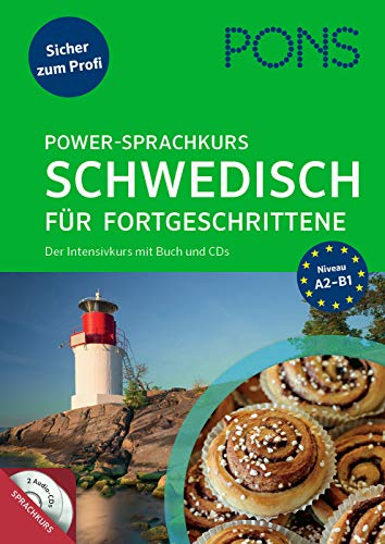 PONS Power-Sprachkurs Schwedisch für Fortgeschrittene: Sicher zum Profi. Der Intensivkurs mit Buch und CD.