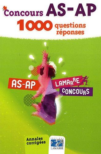 Concours AS-AP : 1000 questions-réponses