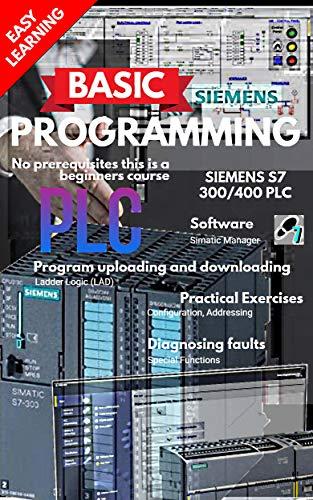 SIEMENS S7 BASIC PLC PROGRAMMING (English Edition) eBook: TECH ...