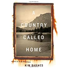 A Country Called Home by Kim Barnes (2008-09-30)