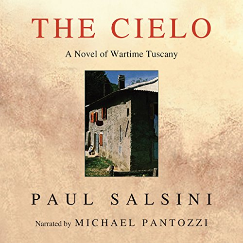 the-cielo-a-novel-of-wartime-tuscany