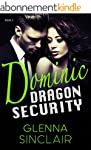 DOMINIC (Dragon Security Book 3) (Eng...
