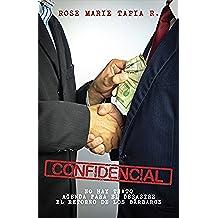 Confidencial: Trilogía política