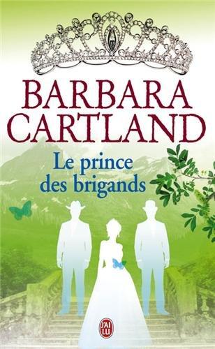 Le prince des brigands par Barbara Cartland