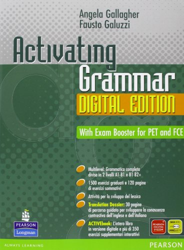 Activating grammar digital edition. Con espansione online. Con CD-Rom. Per le Scuole superiori