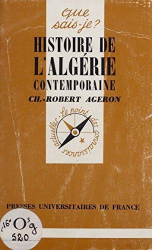 Histoire de l'Algérie contemporaine...