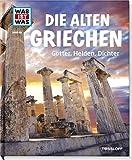 WAS IST WAS Band 64 Die alten Griechen. Götter, Helden, Dichter (WAS IST WAS Sachbuch, Band 64) - Claire Singer