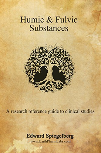 Humic & Fulvic Substances: A Research Guide (English Edition)