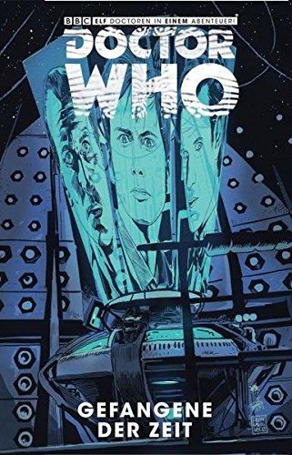 Doctor Who: Gefangene der Zeit: Bd. 2