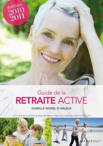 Le guide de la retraite active 2010-2011