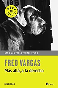Más allá, a la derecha par Fred Vargas