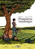 Telecharger Livres Premieres Vendanges (PDF,EPUB,MOBI) gratuits en Francaise