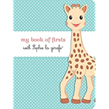 My Book of Firsts with Sophie La Girafe(r)