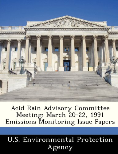 Acid Rain Advisory Committee Meeting: March 20-22, 1991 Emissions Monitoring Issue Papers