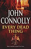 Every Dead Thing (Charlie Parker 1) by John Connolly