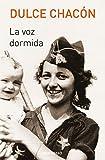 Libros Descargar en linea La voz dormida BEST SELLER (PDF y EPUB) Espanol Gratis