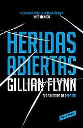 Heridas abiertas (Spanish Edition)