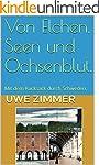 Von Elchen, Seen und Ochsenblut.: Mit...