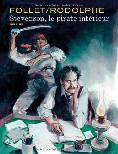 Stevenson - tome 1 - Le pirate intérieur
