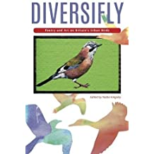 Diversifly: Poetry and Art on Britain's Urban Birds