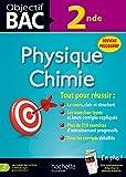 Objectif Bac Physique Chimie 2DE