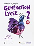 GENERATION LYCEE A2/B1 ELEVE+CD+DVD - 9788490491904