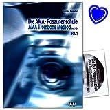 Die AMA-Posaunenschule Band 1 - für Anfänger + theoretischen Teil: Klang, Lagen, Naturtöne, Mundstück, Ansatz und Tonerzeugung - Buch mit CD und bunter herzförmiger Notenklammer