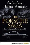 Die Porsche-Saga: Geschichte einer PS-Dynastie (Quadriga digital ebook)