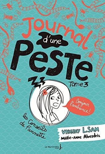 Journal d'une peste - tome 3 Bonjour l'ambiance ! (3) par Virginy L. sam