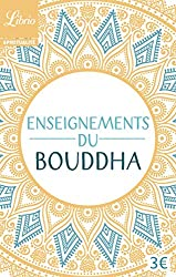 Enseignements du Bouddha : Textes tirés du Canon bouddhique chinois