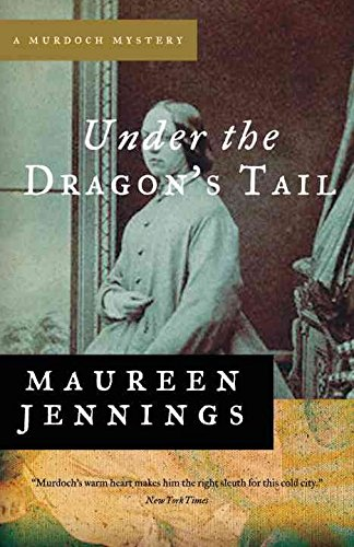 [(Under the Dragon's Tail)] [By (author) Maureen Jennings] published on (May, 2010)