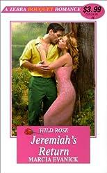 Wild Rose: Jeremiah's Return (Zebra Contemporary Romance) by Marcia Evanick (2001-01-01)