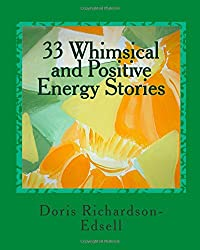 33 Whimsical and Positive Energy Stories: To pick up your mood and lift your spirit