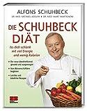Die Schuhbeck-Diät: Viel Energie mit wenig Kalorien - Alfons Schuhbeck, Michael Adolph, Marc Martignoni