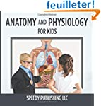 Anatomy And Physiology For Kids